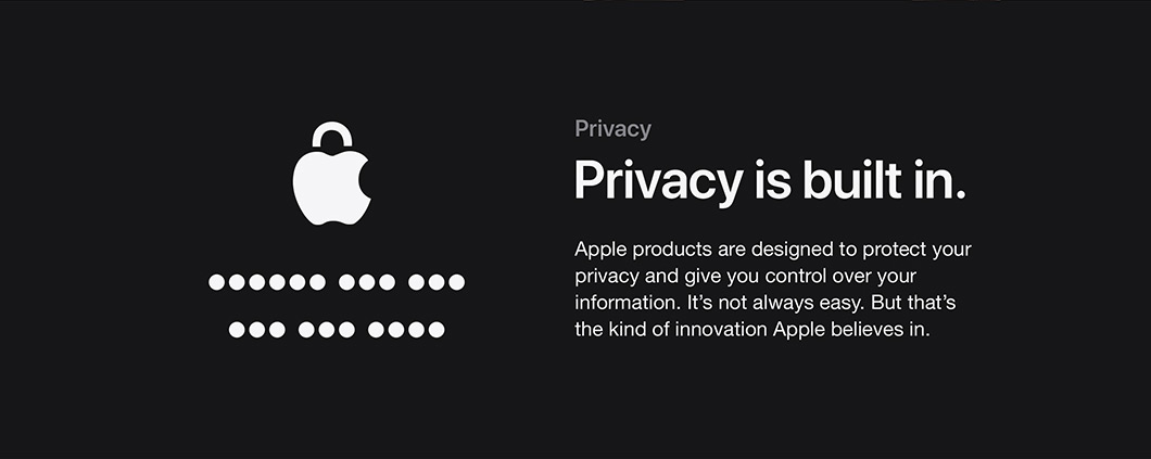 Privacy is built in.