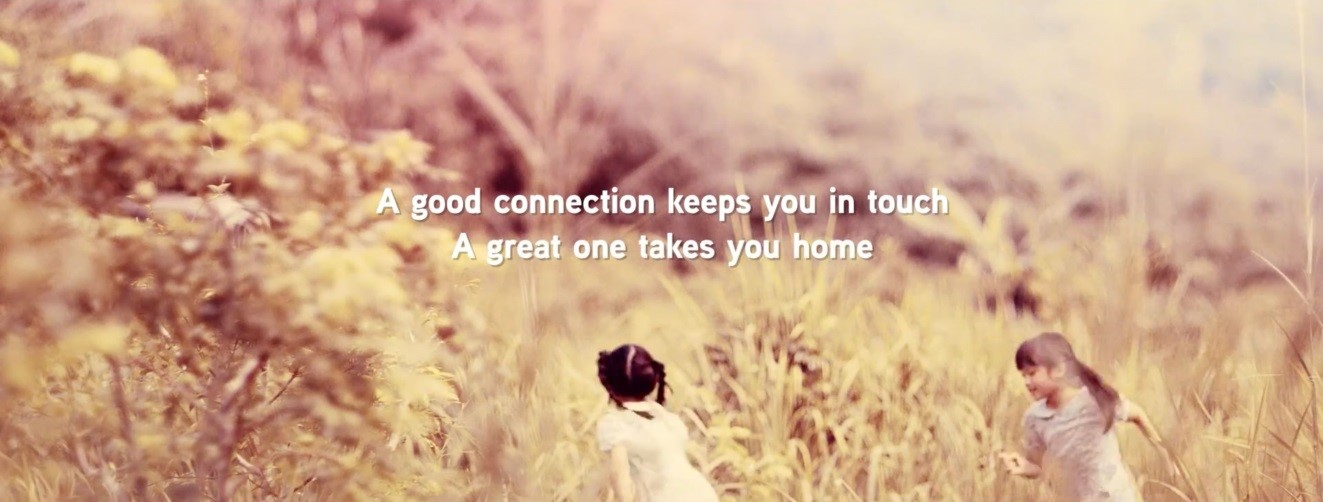 A good connection keeps you in touch. A great one gets you home