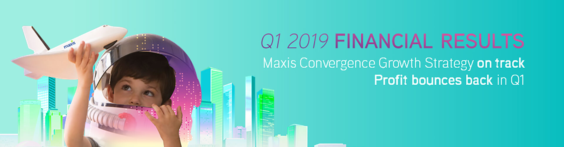 Maxis' Convergence Growth Strategy on track, profit bounces back in Q1