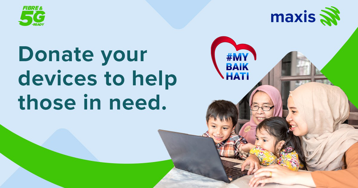 Maxis calls on Malaysians to donate devices to support digital learning as part of #MYBaikHati campaign
